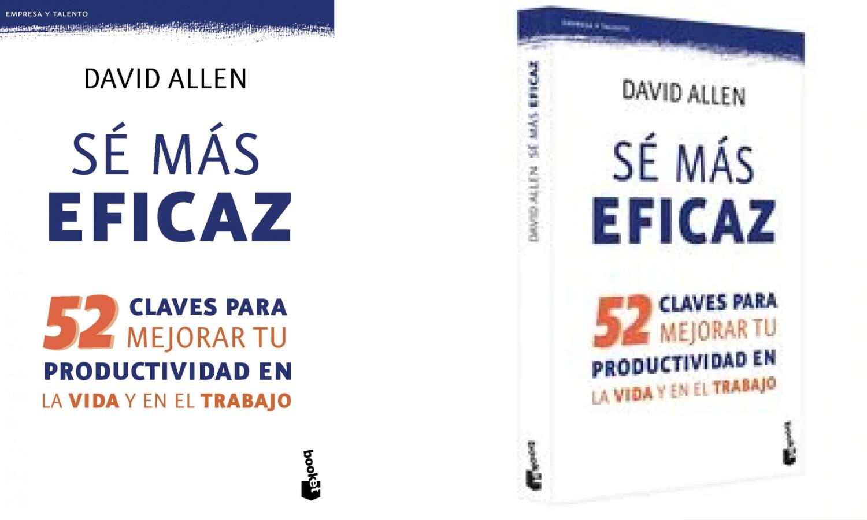 Sé más eficaz David Allen